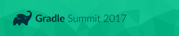 Gradle Summit 2017